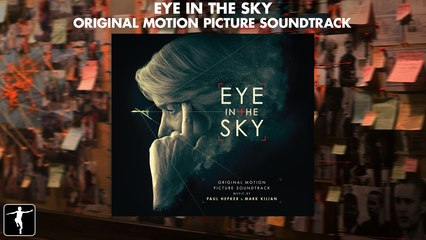 Eye In The Sky - Paul Hepker and Mark Kilian - Official Soundtrack Preview