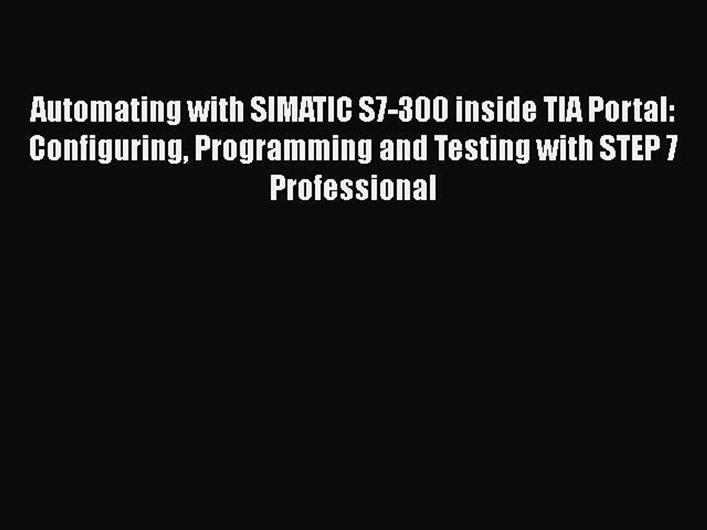 PDF] Automating with SIMATIC S7-300 inside TIA Portal