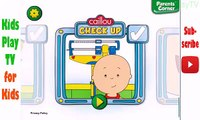 Caillou Check Up Doctor Offices Game | App For Preschool Toddlers