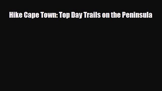 PDF Hike Cape Town: Top Day Trails on the Peninsula PDF Book Free