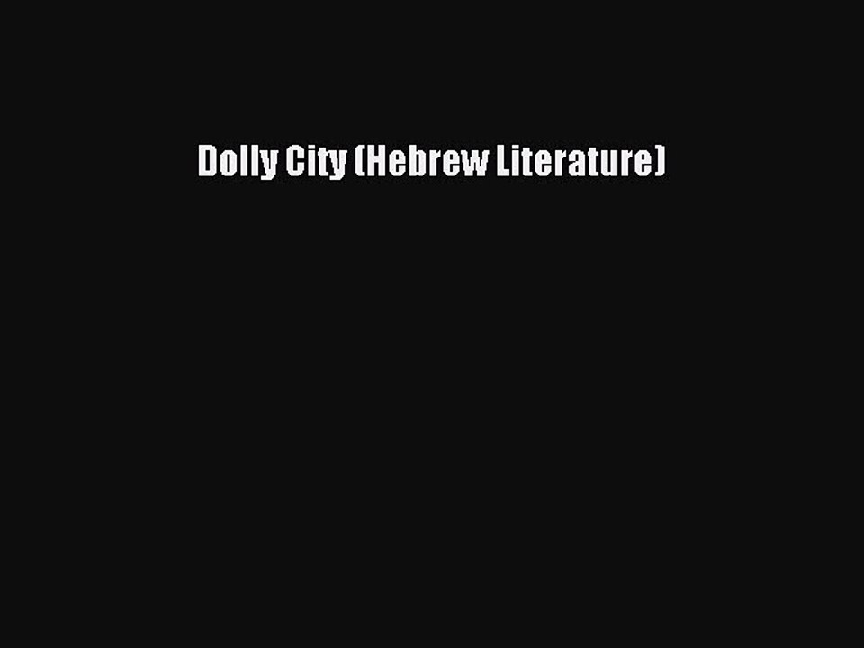 Dolly City (Hebrew Literature Series)