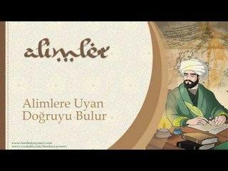 Alimlere Uyan Doğruyu Bulur - Sorularla İslamiyet