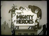 Mighty Mouse and the Mighty Heroes opening and closing