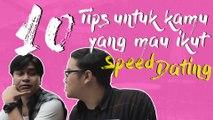 10 Tips buat Kamu yang Mau Ikut Speed Dating