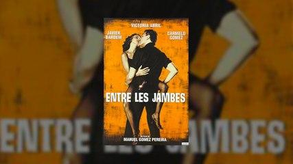 Entre les jambes (Victoria Abril) Film complet en français VF