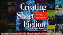 Download PDF  Creating Short Fiction The Classic Guide to Writing Short Fiction FULL FREE