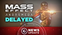 Mass Effect: Andromeda Delayed to 2017, EA Exec Suggests - GS News Update