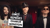 """Charlie Winston """"Truth"""" cover - Comité Des Reprises - PV Nova et Waxx"""