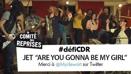 """Jet """"Are You Gonna Be My Girl"""" cover - Comité Des Reprises - PV Nova et Waxx ft. Les Franglaises"""