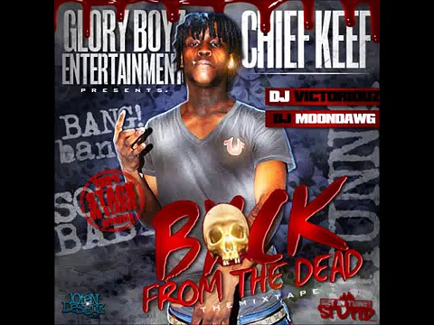 Chief Keef- True Religion Fein (Back From The Dead)