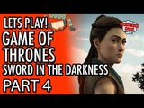 Game of Thrones - Telltale - Episode 3 - The Sword In The Darkness - Part 4 #LetsGrowTogether