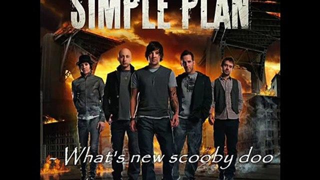 Simple Plan - Whats new Scooby Doo Lyrics