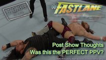 JOB'd Out - Why WWE Fastlane is One Of The BEST PPVs to date (editorial)