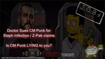 JOB'd Out - Doctor SUES CM Punk, Is Punk LYING to You? (wrestling editorial)