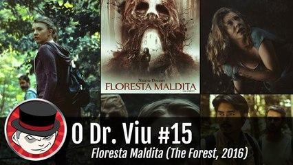 Crítica O Dr. Viu #15: Floresta Maldita (The Forest, 2016)
