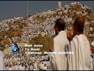 Halil Aslan - Ya Rasul