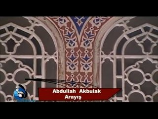 Abdullah Akbulak - Arayış