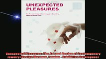 READ book  Unexpected Pleasures The Art and Design of Contemporary Jewelry Design Museum London   FREE BOOOK ONLINE