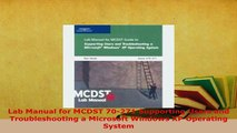 PDF  Lab Manual for MCDST 70271 Supporting Users and Troubleshooting a Microsoft Windows XP Download Online