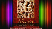 Read  Shiva The Wild God of Power and Ecstasy  Full EBook
