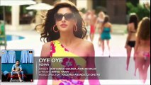 OYE OYE Full Song--Azhar--Emraan Hashmi--Nargis Fakhri--Prachi Desai--New Bollywood Movie-Latest Song 2016-Full Hd.