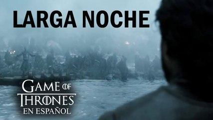 La larga noche | Game of Thrones en español