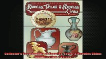 EBOOK ONLINE  Collectors Encyclopedia of Knowles Taylor  Knowles China Identification  Values  BOOK ONLINE