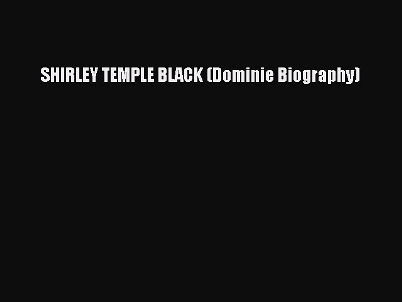 Read SHIRLEY TEMPLE BLACK (Dominie Biography) Ebook Free