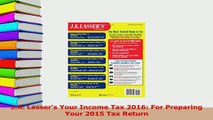 Read  JK Lassers Your Income Tax 2016 For Preparing Your 2015 Tax Return Ebook Free