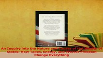Read  An Inquiry into the Nature and Causes of the Wealth of States How Taxes Energy and Worker Ebook Free