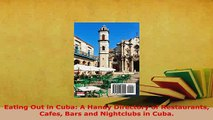PDF  Eating Out in Cuba A Handy Directory of Restaurants Cafes Bars and Nightclubs in Cuba Read Full Ebook