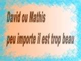 Mathis ou david