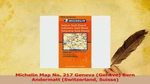 PDF  Michelin Map No 217 Geneva Geneve Bern Andermatt Switzerland Suisse Download Full Ebook