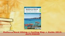 PDF  Mallorca Nord Hiking  Cycling Map  Guide 2014 ALPIHG040 Read Full Ebook
