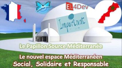 Maroc + France - Concevoir un nouvel espace Méditerranéen social et solidaire – EL4DEV – Le Papillon Source