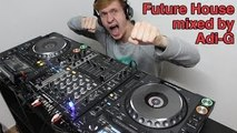Best of Future House & Bass House Mix 2016 | Mixed by Adi-G