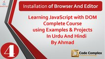 JavaScript with DOM Tutorials in Urdu/Hindi – Installation of Browser and Editor – Class 4