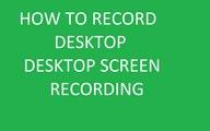 How to desktop Recording