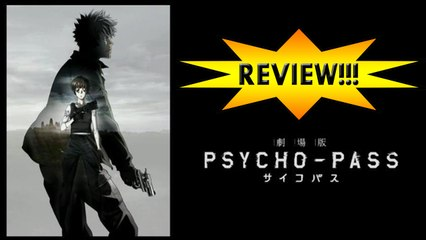 Psycho-Pass: The Movie REVIEW!