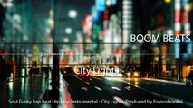 Soul Funky Rap Beat Hip Hop Instrumental City Lights (Produced by Francobranca)