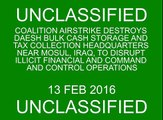 Feb. 13: Coalition airstrike destroys Daesh bulk cash storage and tax collection HQ near M