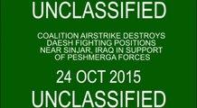 Oct. 24: Coalition strike destroys Daesh fighting positions near Sinjar, Iraq.