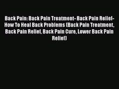 PDF Back Pain Back Pain Treatment Back Pain Relief How To H
