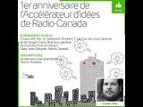 1er anniversaire de l'Accélérateur d'idées de Radio-Canada