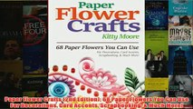Download Pdf Paper Flower Crafts 2nd Edition 68 Paper Flowers You