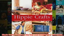 Download PDF  Hippie Crafts Creating a Hip New Look Using Groovy 60s Crafts FULL FREE