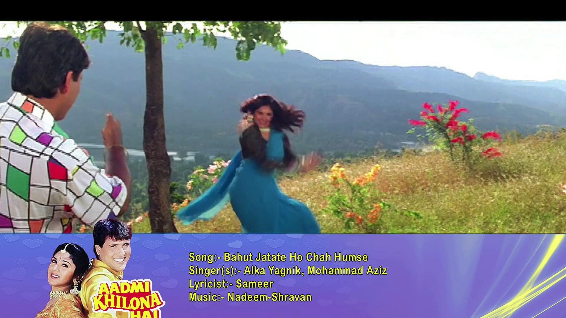 Bahut Jatate Ho Chah Humse - Alka Yagnik, Mohammad Aziz - Aadmi Khilona Hai 1993 Songs - Govinda