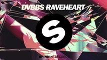 DVBBS - Raveheart (Coming Soon)