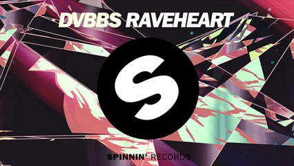 DVBBS - Raveheart (Coming Soon)