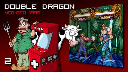 RAGE+ #2 - DOUBLE DRAGON